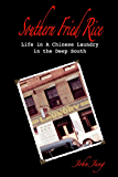 Southern Fried Rice: Life in A Chinese Laundry in the Deep South (English Edition)