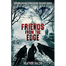 Friends From the Edge