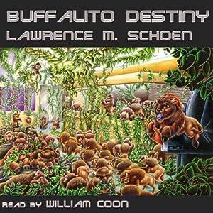 Buffalito Destiny Audiobook