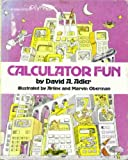 Calculator Fun, David A. Adler, 0531043061
