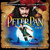 Peter Pan LIVE! (Original Soundtrack of the NBC Television Event)