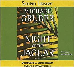 Night of the Jaguar (Sound Library): Amazon.es: Gruber, Michael, Davis, Jonathan: Libros en idiomas extranjeros