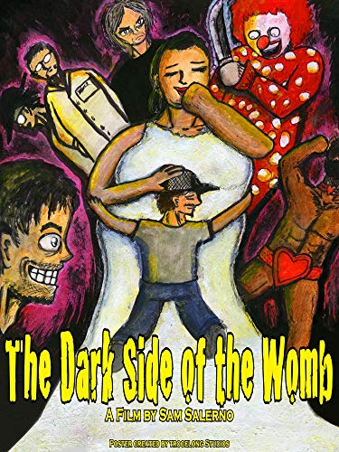 (The Dark Side of the Womb)