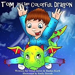 """Children's book: """"Tom and the Colorful Dragon"""": Bedtime story for kids(Beginner readers)values-read along-series-Animals Dragon story: (picture book) Bedtime ... (Bedtime Toddler S"""