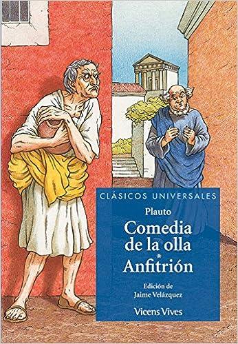 La Comedia De La Olla N/e Clásicos Universales - 9788468217703: Amazon.es: Plauto, Jaime Velazquez Arenas, Fuencisla Del Amo De Laiglesia, Francisco Sole ...