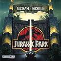 Jurassic Park Hörbuch von Michael Crichton Gesprochen von: Oliver Rohrbeck