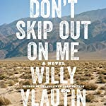Don't Skip Out on Me: A Novel | Willy Vlautin