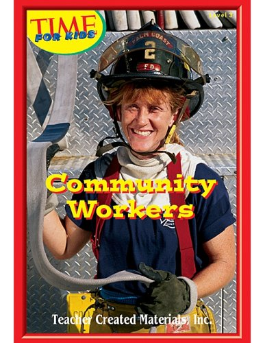 Community Workers Level 3 (Early Readers from TIME For Kids)
