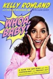 img - for Whoa, Baby!: A Guide for New Moms Who Feel Overwhelmed and Freaked Out (and Wonder What the #*$& Just Happened) book / textbook / text book