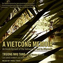 A Vietcong Memoir: An Inside Account of the Vietnam War and Its Aftermath Audiobook by Truong Nhu Tang, David Chanoff, Doan Van Toai Narrated by Trieu Tran