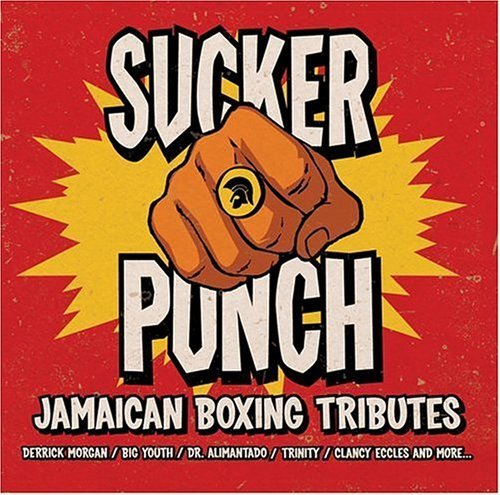 Sucker Punch: Jamaican Boxing Tributes by Sucker Punch