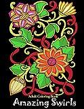 Adult Coloring Book: Amazing Swirls