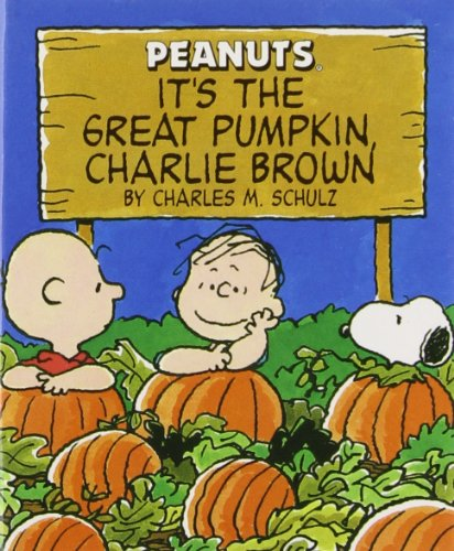 [It's The Great Pumpkin Charlie Brown (Miniature Edition) (Peanuts (Running Press))] (Customs For Halloween Ideas)