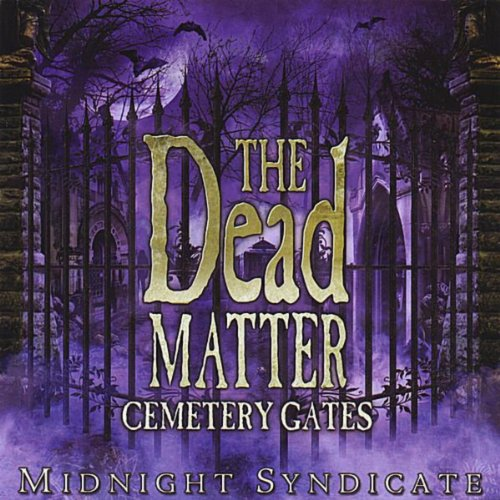 The Dead Matter: Cemetery Gates