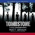 Tombstone: Luke Starbuck Series #3 Audiobook by Matt Braun Narrated by Peter Waldren