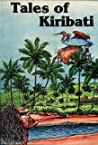Tales of Kiribati (Iango Mai Kiribati, Stories From Kiribati)