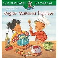 Çağlar Makarna Pişiriyor: İlk Okuma Kitabım