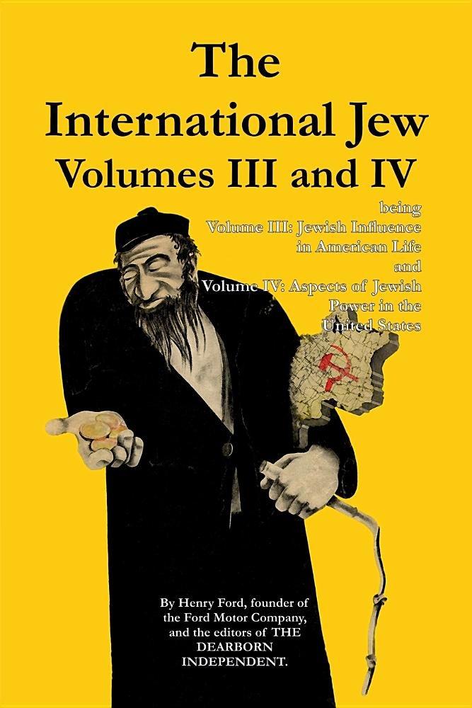 Read Online The International Jew Volumes III and IV PDF