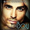 His Boy Hörbuch von Bink Cummings Gesprochen von: Nick J. Russo, Dorian Bane