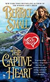 The Captive Heart by Bertrice Small front cover