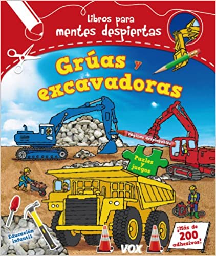 Mentes Despiertas. Grúas Y Excavadoras por Larousse Editorial epub