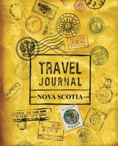 Travel Journal Nova Scotia: Nova Scotia Canada Vacation