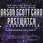 Pastwatch: The Redemption of Christopher Columbus | Orson Scott Card