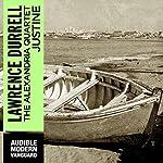 Justine: The Alexandria Quartet   Lawrence Durrell