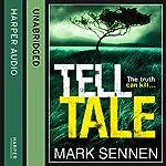 Tell Tale: A DI Charlotte Savage Novel | Mark Sennen