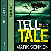 Tell Tale: A DI Charlotte Savage Novel | Mark Sennen
