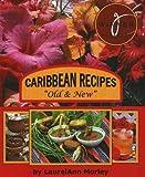 "Caribbean recipes ""Old & New"": Caribbean"