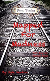 Penny Punkers: Mapped For Madness (Teeka's Tales Book 1)