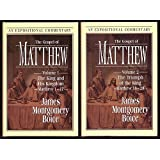 The Gospel of Matthew, An Expositional Commentary (2 Volume Set) The King and His Kingdom; Triumph of the King