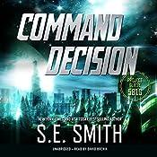 Command Decision: Project Gliese 581g, Book 1 | S.E. Smith
