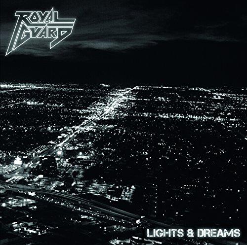 Royal Guard - Lights & Dreams