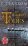 Die Schrift des Todes: Historischer Kriminalroman (Matthew Shardlake)