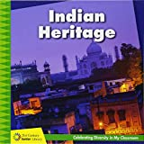 Indian Heritage (21st Century Junior Library: Celebrating Diversity in My Classroom)