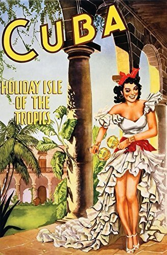 Vintage Poster Reproduction Travel Cuba   Holiday Isle Of The Tropics   16X24
