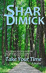 Take Your Time (Lake of the Pines Book 2)