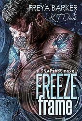 Freeze Frame: a Snapshot novel