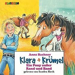 Ein Pony außer Rand und Band (Klara + Krümel)