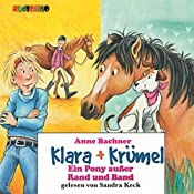Ein Pony außer Rand und Band (Klara + Krümel)   Anne Bachner