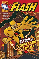 The Attack of Professor Zoom! (The Flash)