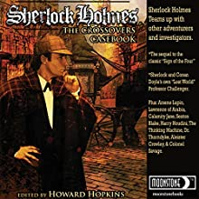 Sherlock Holmes Crossover Casebook Audiobook by Howard Hopkins Narrated by George Kuch