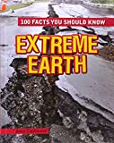 Extreme Earth, Anna Claybourne, 1482414643