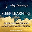 Super Speed Learning for Enhanced Memory & Comprehension: Sleep Learning, Guided Self Hypnosis, Meditation & Affirmations Speech by  Jupiter Productions Narrated by Anna Thompson