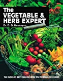 The Vegetable & Herb Expert: The world's best-selling book on vegetables & herbs by Dr D G Hessayon (7-Apr-1997) Paperback