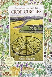 Introduction to Crop Circles, An