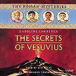 The Secrets of Vesuvius: The Roman Mysteries, Book 2 | Caroline Lawrence