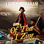 Of Thee I Zing: America's Cultural Decline from Muffin Tops to Body Shots | Laura Ingraham